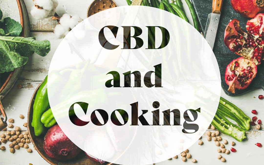 Vegetables and dishes beneath CBD and Cooking Text