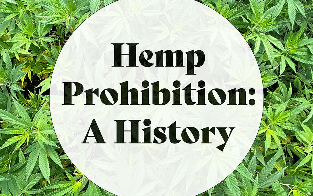 The History of Hemp Prohibition in the United States